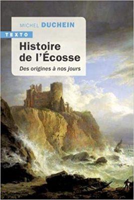Livre Histoire de l'Ecosse Des origines à nos jours