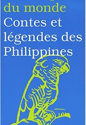 Livre Aux origines du monde Contes et légendes des Philippines
