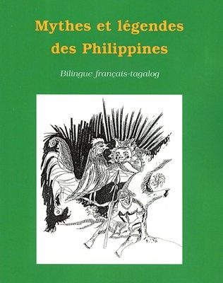 Livre MYTHES ET LÉGENDES DES PHILIPPINES