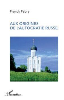 Livre AUX ORIGINES DE L'AUTOCRATIE RUSSE
