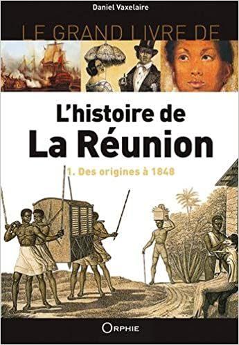 Livre L'histoire de la Réunion