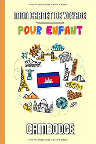 carnet de voyage pour enfant pour préparer voyage au cambodge