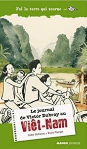 livre enfant le journal de victor dubray au vietnam