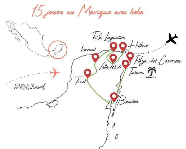 Voyage au Mexique avec bébé carte itinéraire