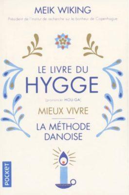 le livre du hygge methode danoise