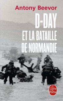 D day et la bataille de Normandie