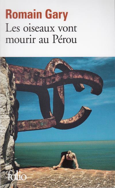 Livre Les-oiseaux-vont-mourir-au-Pérou-de-Romain-Gary