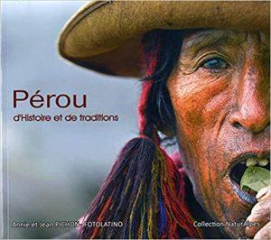 Livre Pérou d'histoire et de traditions