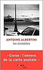 Les invisibles - Une enquête en Corse