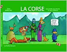 Livre enfant La Corse racontée aux petits et aux grands