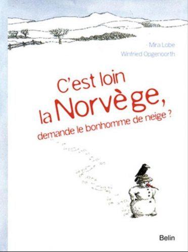C_est_loin_la_norvege,_demande_le_bonhomme_de_neige_livre_enfant_norvege-min