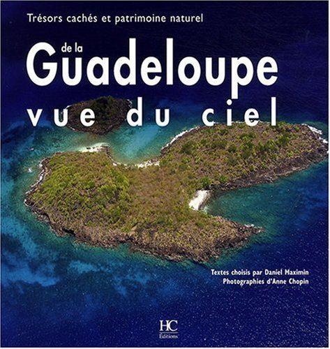 Livre La Guadeloupe vue du ciel