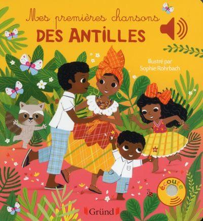 Livre Mes premières chansons des Antilles